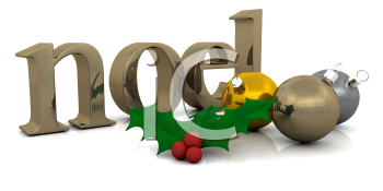 Royalty Free Clipart Image of Ornament and Holly Beside the Word Noel