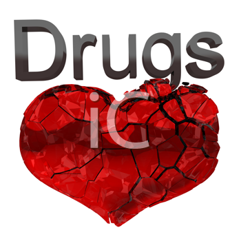Royalty Free Clipart Image of a Broken Heart Captioned Drugs