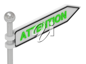 Royalty Free Clipart Image of the Word Attention on a Sign