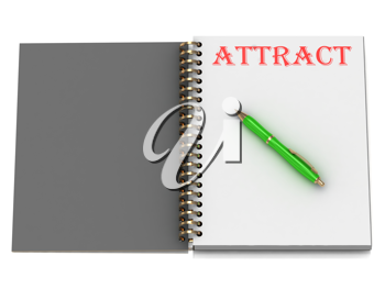 Royalty Free Clipart Image of the Word Attract on a Notebook