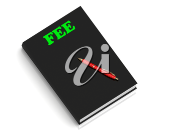 FEE- inscription of green letters on black book on white background