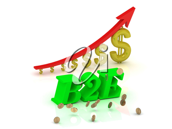 B2E- bright color letters and graphic growing dollars and red arrow on a white background