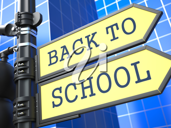 Education Concept. Back to Scool Roadsign Arrow on Blue Background.