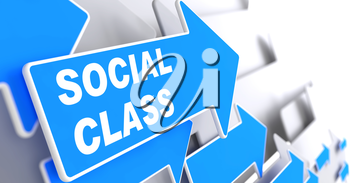 Social Class. Social Concept. Blue Arrow with Social Class slogan on a grey background. 3D Render.