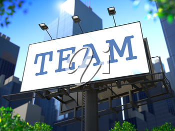 Team Concept. Billboard on the Background of a Modern Business Center for Your Advertisement.