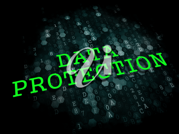 Data Protection - Information Technology Concept. The Word in Green Color on Digital Background.