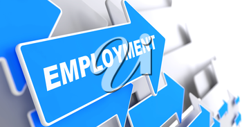 Employment - Business Background. Blue Arrow with Employment Slogan on a Grey Background. 3D Render.