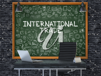 Hand Drawn International Trade on Green Chalkboard. Modern Office Interior. Dark Brick Wall Background. Business Concept with Doodle Style Elements. 3D.