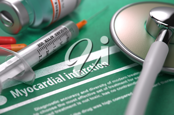Diagnosis - Myocardial Infarction. Medical Concept on Green Background with Blurred Text and Composition of Pills, Syringe and Stethoscope. Selective Focus. 3d Render.