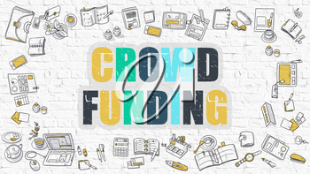 Crowd Funding Concept. Crowd Funding Drawn on White Wall. Crowd Funding in Multicolor. Doodle Design. Modern Style Illustration. Business Concept. Line Style Illustration. White Brick Wall.