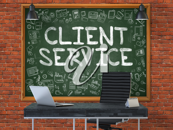 Green Chalkboard on the Red Brick Wall in the Interior of a Modern Office with Hand Drawn Client Service.  Business Concept with Doodle Style Elements. 3D.