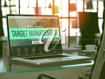 Target Management Concept. Closeup Landing Page on Laptop Screen  on background of Comfortable Working Place in Modern Office. Blurred, Toned Image. 3D Render.