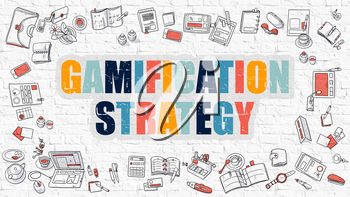 Gamification Strategy. Multicolor Inscription on White Brick Wall with Doodle Icons Around. Modern Style Illustration with Doodle Design Icons. Gamification Strategy on White Brickwall Background.