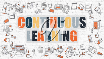 Continuous Learning Concept. Modern Line Style Illustration. Multicolor Continuous Learning Drawn on White Brick Wall. Doodle Icons. Doodle Design Style of Continuous Learning Concept.