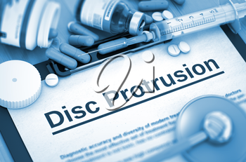 Disc Protrusion - Medical Report with Composition of Medicaments - Pills, Injections and Syringe. Disc Protrusion - Printed Diagnosis with Blurred Text.  Toned Image. 3D.