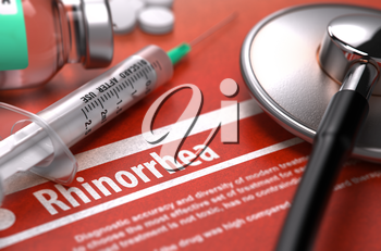 Rhinorrhea - Printed Diagnosis on Orange Background and Medical Composition - Stethoscope, Pills and Syringe. Medical Concept. Blurred Image. 3D Render.