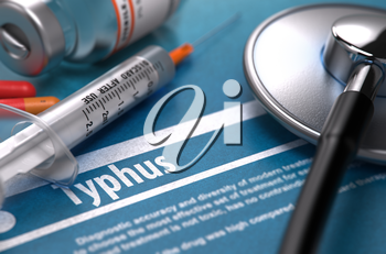 Typhus - Medical Concept with Blurred Text, Stethoscope, Pills and Syringe on Blue Background. Selective Focus. 3D Render.