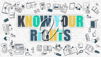 Know Your Rights Concept. Modern Line Style Illustration. Multicolor Know Your Rights Drawn on White Brick Wall. Doodle Icons. Doodle Design Style of  Know Your Rights  Concept.