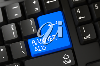 Banner Ads Button. PC Keyboard with Hot Key for Banner Ads. Banner Ads Concept: Black Keyboard with Banner Ads on Blue Enter Key Background, Selected Focus. 3D.