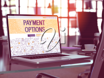 Payment Options Concept. Closeup Landing Page on Laptop Screen in Doodle Design Style. On Background of Comfortable Working Place in Modern Office. Blurred, Toned Image. 3D Render.