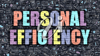 Personal Efficiency Concept. Personal Efficiency Drawn on Dark Wall. Personal Efficiency in Multicolor. Personal Efficiency Concept. Modern Illustration in Doodle Design of Personal Efficiency.