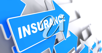 Insurance - Business Background. Blue Arrow with Insurance Word on a Grey Background.