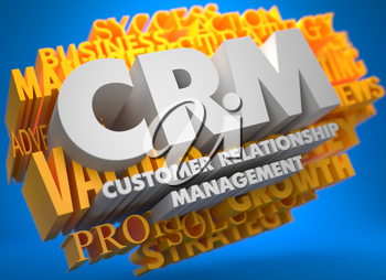 CRM - Customer Relationship Management. The Words in White Color on Cloud of Yellow Words on Blue Background.