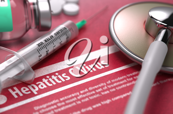 Hepatitis C Virus - Printed Diagnosis with Blurred Text on Red Background and Medical Composition - Stethoscope, Pills and Syringe. Medical Concept. 3D Render.