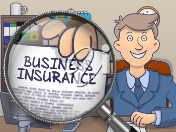 Business Insurance. Stylish Businessman in Office Workplace Holding a Paper with Inscription through Magnifying Glass. Colored Doodle Illustration.