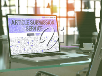 Article Submission Service Concept Closeup on Landing Page of Laptop Screen in Modern Office Workplace. Toned Image with Selective Focus. 3D Render.