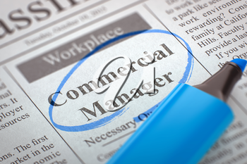 Newspaper with Vacancy Commercial Manager. Commercial Manager - Jobs Section Vacancy in Newspaper, Circled with a Blue Marker. Blurred Image. Selective focus. Concept of Recruitment. 3D.