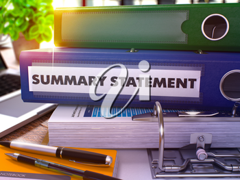 Summary Statement - Blue Office Folder on Background of Working Table with Stationery and Laptop. Summary Statement Business Concept on Blurred Background. Summary Statement Toned Image. 3D.