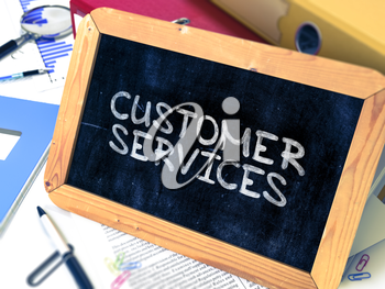 Hand Drawn Customer Services Concept  on Chalkboard. Blurred Background. Toned Image. 3D Render.