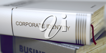 Book Title on the Spine - Corporate Identity. Business - Book Title. Corporate Identity. Corporate Identity Concept. Book Title. Toned Image. 3D Illustration.