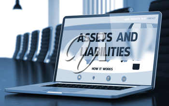 Assets And Liabilities. Closeup Landing Page on Laptop Display. Modern Conference Hall Background. Toned Image. Selective Focus. 3D Rendering.