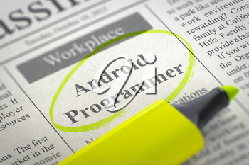 Android Programmer. Newspaper with the Job Vacancy, Circled with a Yellow Marker. Blurred Image. Selective focus. Job Search Concept. 3D Illustration.