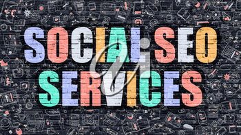 Social SEO Services. Multicolor Inscription on Dark Brick Wall with Doodle Icons. Social SEO Services Concept in Modern Style. Doodle Design Icons. Social SEO Services on Dark Brickwall Background.