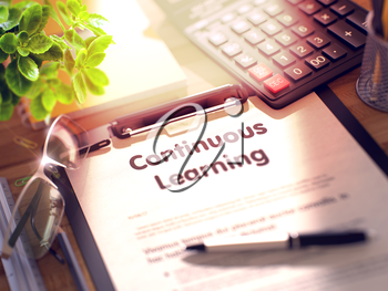 Continuous Learning. Business Concept. Composition with Clipboard, Calculator, Glasses, Green Flower and Office Supplies on Office Desk. 3d Rendering. Blurred Image.