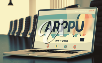 Arppu Concept. Closeup of Landing Page on Mobile Computer Screen in Modern Meeting Room. Toned Image with Selective Focus. 3D Render.