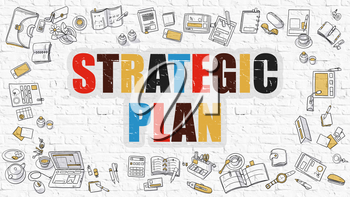 Strategic Plan - Multicolor Concept with Doodle Icons Around on White Brick Wall Background. Modern Illustration with Elements of Doodle Design Style.