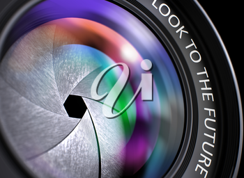 Closeup Lens of Digital Camera with text Look To The Future. Pink and Orange Lens Reflections.Selective Focus. Look To The Future Written on a Photographic Lens. 3D Render.