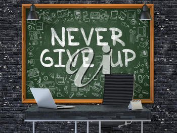 Never Give Up - Handwritten Inscription by Chalk on Green Chalkboard with Doodle Icons Around. Business Concept in the Interior of a Modern Office on the Dark Brick Wall Background. 3D.