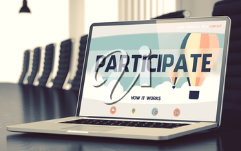 Participate Concept. Closeup Landing Page on Mobile Computer Screen on Background of Conference Room in Modern Office. Toned. Blurred Image. 3D Illustration.