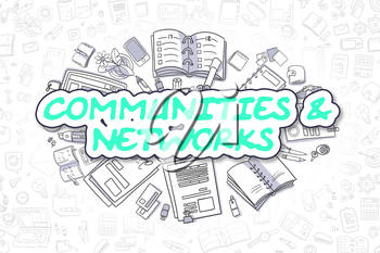 Green Word - Communities And Networks. Business Concept with Cartoon Icons. Communities And Networks - Hand Drawn Illustration for Web Banners and Printed Materials.