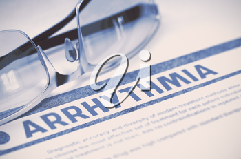 Arrhythmia - Printed Diagnosis with Blurred Text on Blue Background with Eyeglasses. Medicine Concept. 3D Rendering.