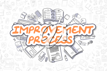 Improvement Process - Hand Drawn Business Illustration with Business Doodles. Orange Word - Improvement Process - Doodle Business Concept.