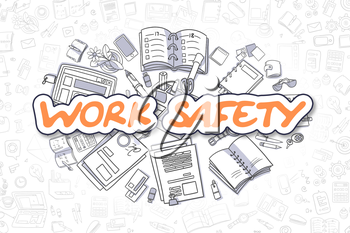 Work Safety - Hand Drawn Business Illustration with Business Doodles. Orange Word - Work Safety - Cartoon Business Concept.
