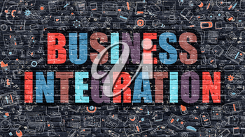 Business Integration Concept. Business Integration Drawn on Dark Wall. Business Integration in Multicolor. Business Integration Concept. Modern Illustration in Doodle Design of Business Integration.