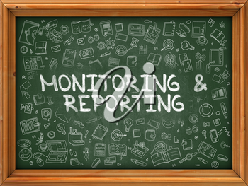 Hand Drawn Monitoring and Reporting on Green Chalkboard. Hand Drawn Doodle Icons Around Chalkboard. Modern Illustration with Line Style.