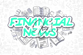 Green Text - Financial News. Business Concept with Cartoon Icons. Financial News - Hand Drawn Illustration for Web Banners and Printed Materials.